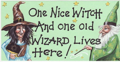 """One nice witch ..""Witch Plaque - Pure & Simple Holistic"