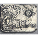 "2.5 Oz MK BarZ ""Piss on Covid- Global Pandemic 2020.999 FS"
