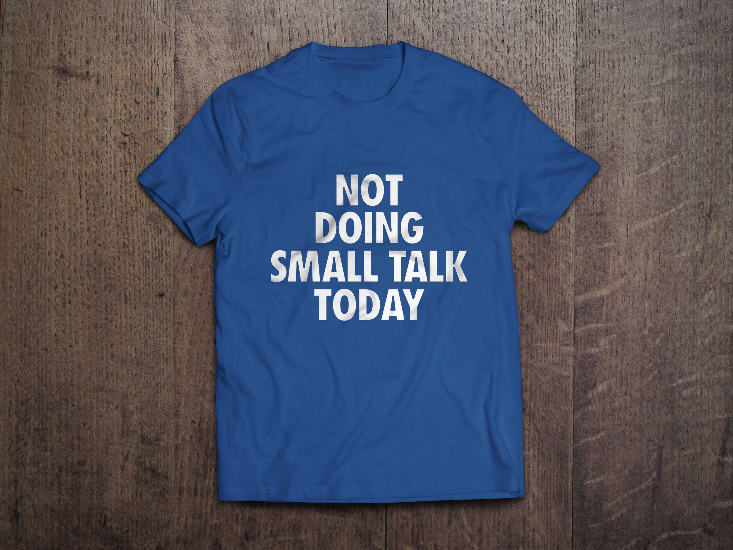 Not Doing Small Talk Today