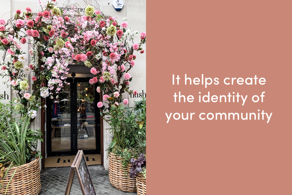 It helps create the identity of your community