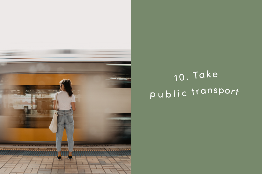 Take public transport
