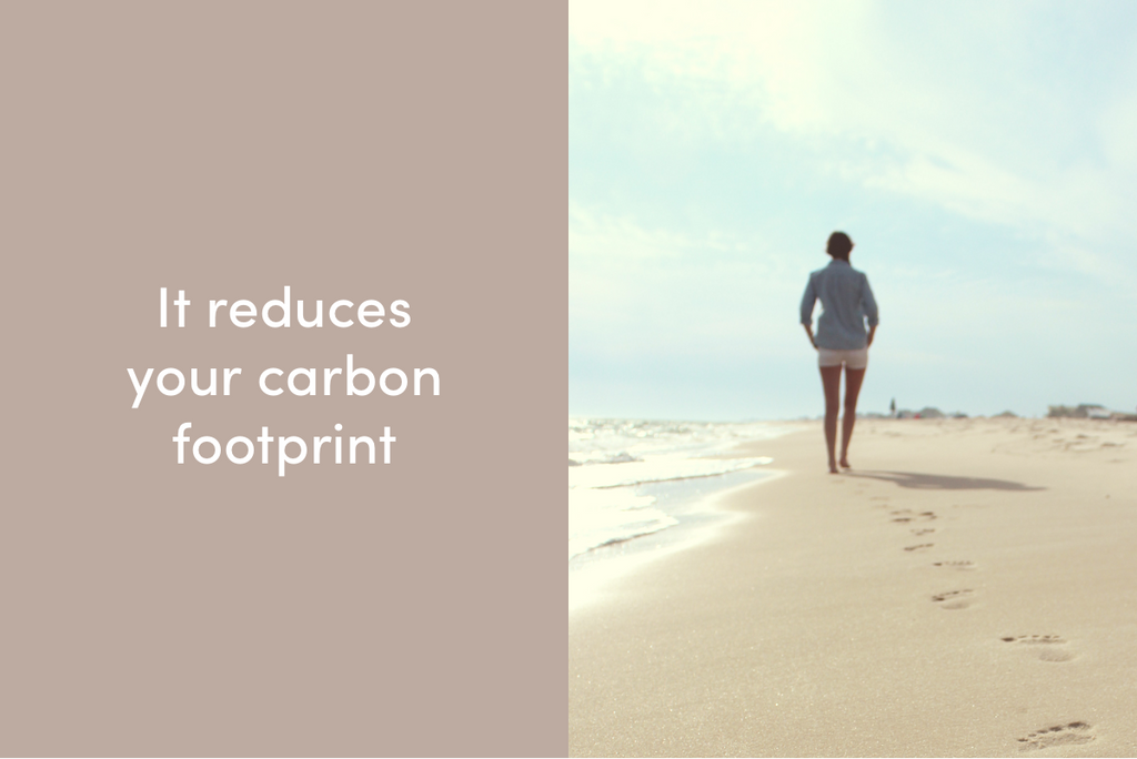 It reduces your carbon footprint