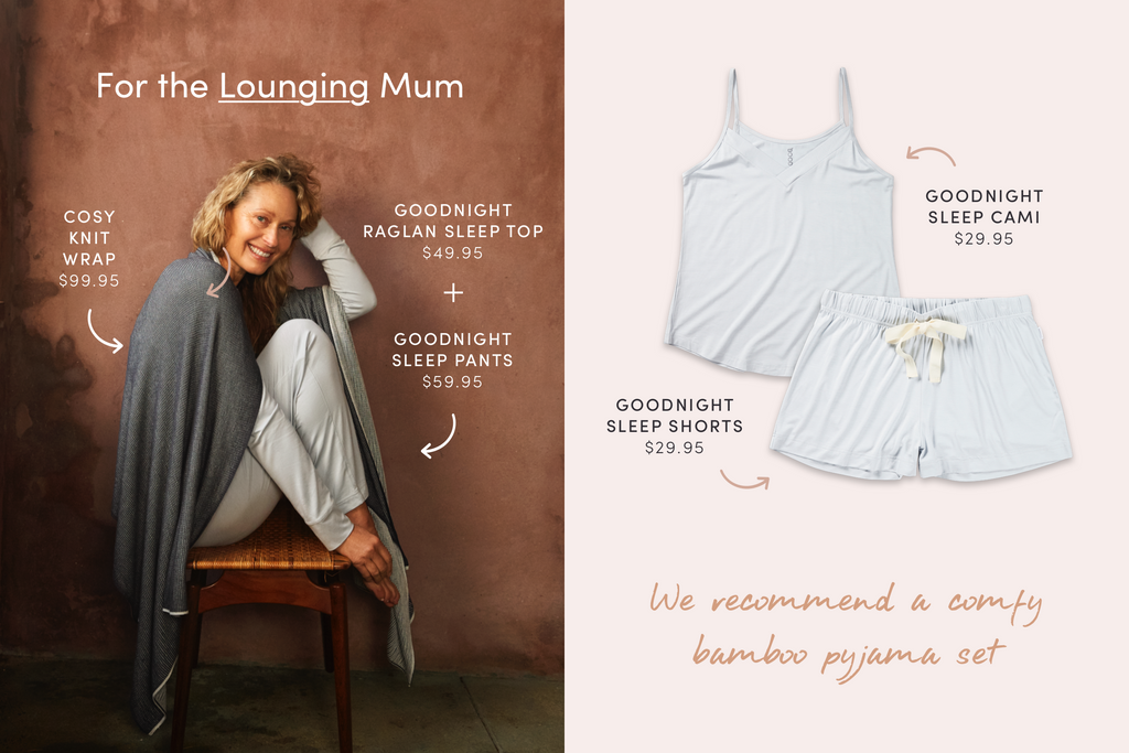 For the Lounging Mum