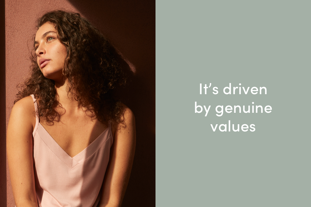 It's driven by genuine values