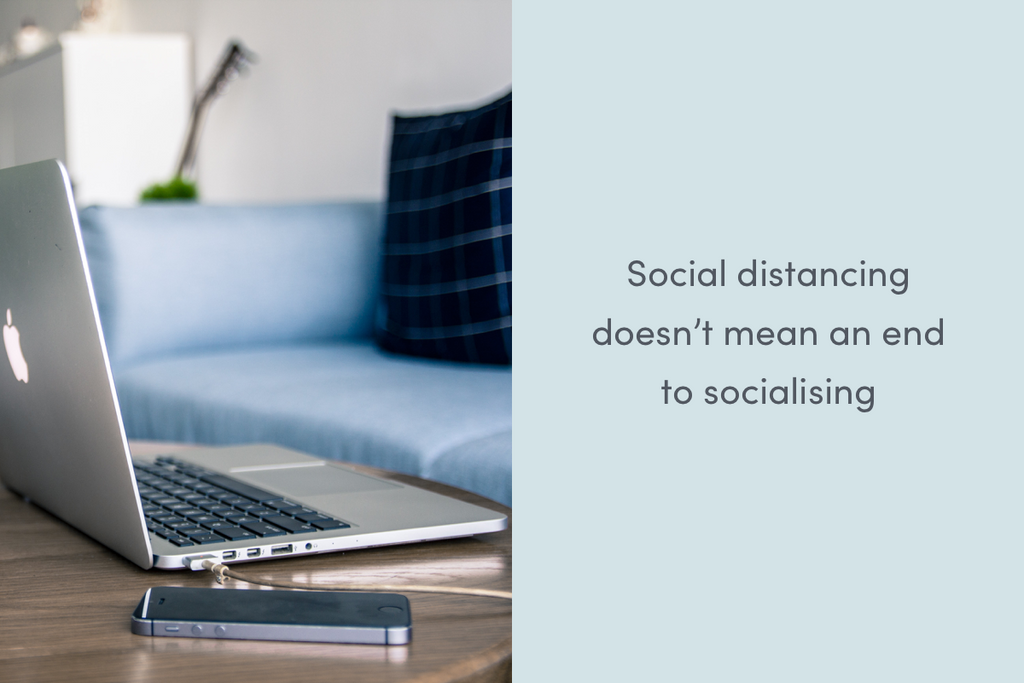 Social distancing doesn't mean an end to socialising