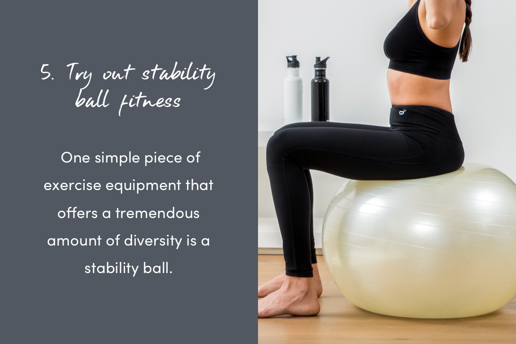 Try out stability ball fitness