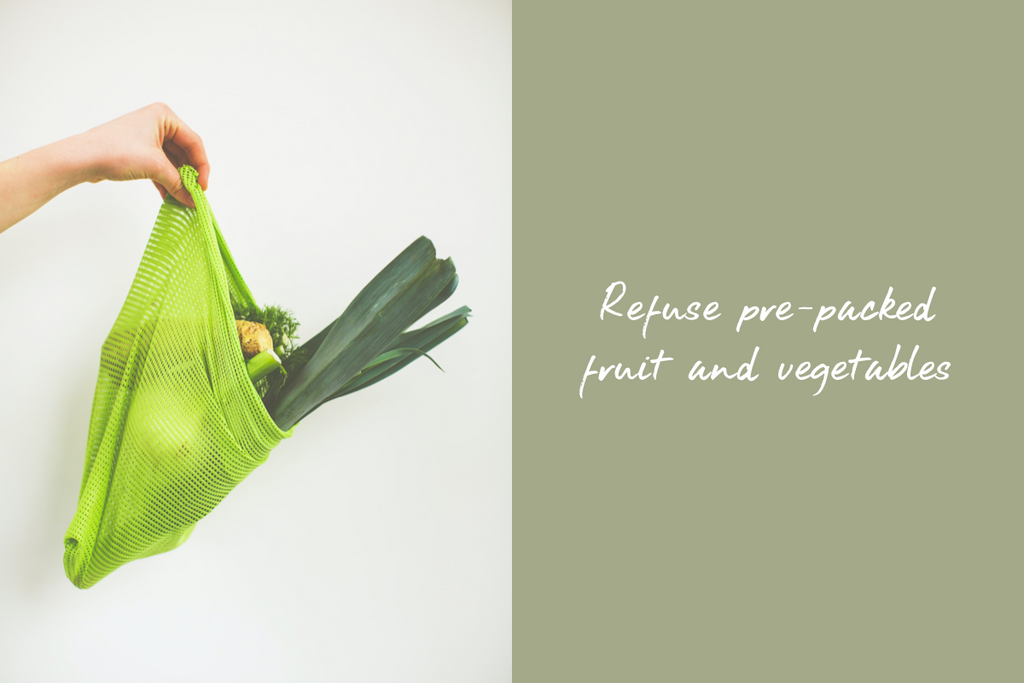 Refuse pre-packed fruit and vegetables