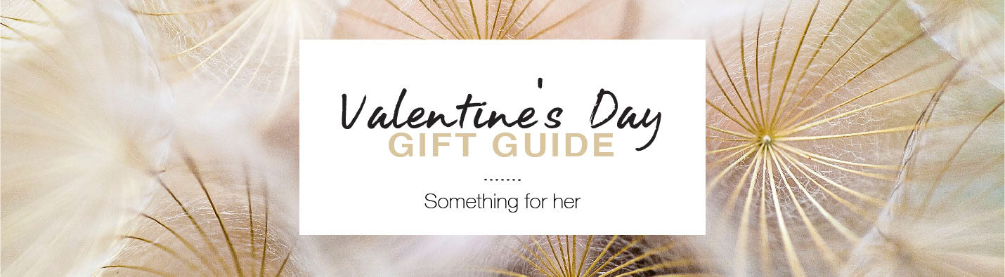 Valentine's Day Gift Guide: Something for Her