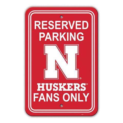 Nebraska Cornhuskers Sign 12x18 Plastic Reserved Parking Style - Special Order