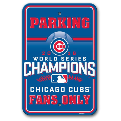Chicago Cubs Sign 12x18 Parking Style 2016 World Series Champs Design