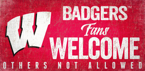 Wisconsin Badgers Wood Sign Fans Welcome 12x6 - Special Order