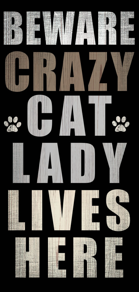 "Pet Sign Wood Beware Crazy Cat Lady 5""x10"""