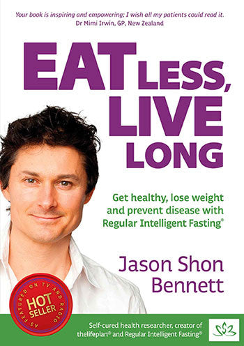 NZ BESTSELLER: 'Eat Less, Live Long' by Jason Shon Bennett