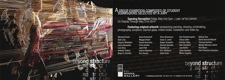 Exhibition flyer featuring Suspended Motion Series I: II in Beyond Structure at 111 Minna Gallery, San Francisco, May 2014