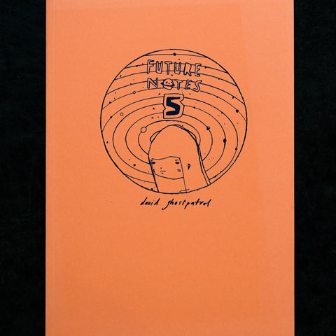 David Booth [Ghostpatrol] 'Future Notes Volume V', signed