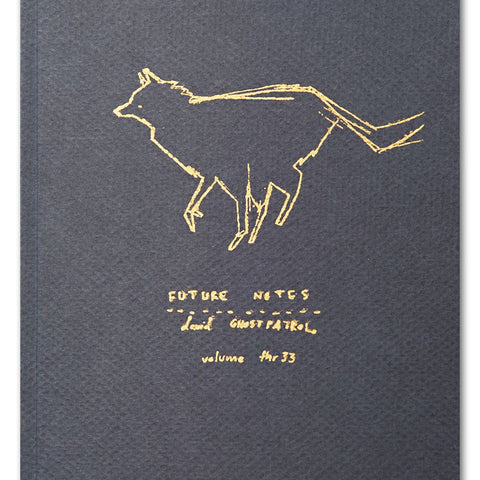 David Booth [Ghostpatrol] 'Future Notes Volume III', signed