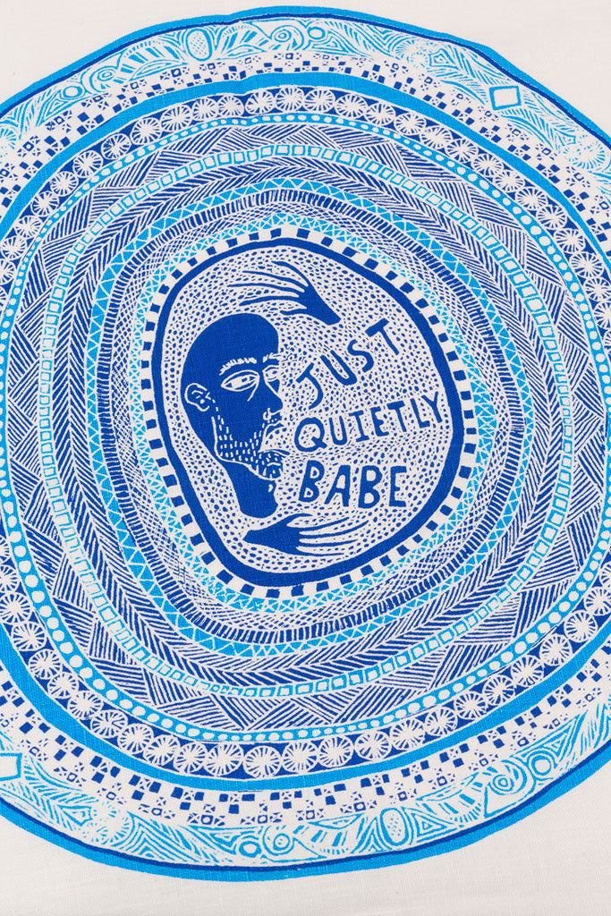 Lucas Grogan 'Just Quietly Babe' tea towel