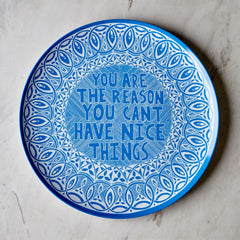 Lucas Grogan 'YOU ARE THE REASON...' melamine plate