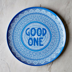 Lucas Grogan 'GOOD ONE' melamine plate