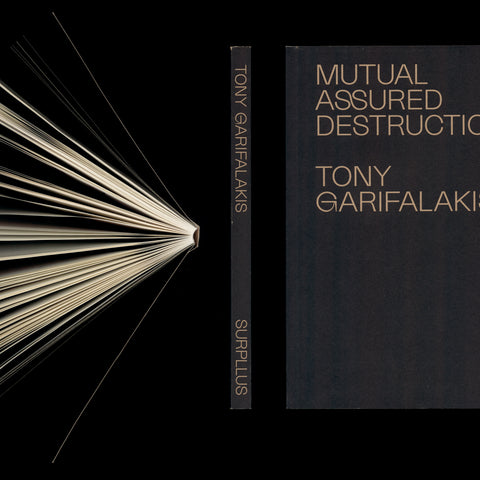 Tony Garifalakis 'Mutual Assured Destruction' book PREORDER