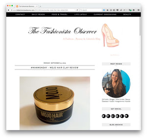 Review of Mojo Hair* Clay on The Fashionista Observer website