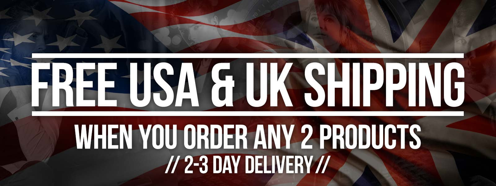 Free USA & UK shipping when you order 2 or more products...