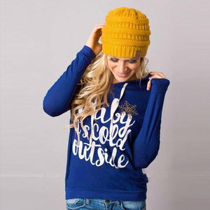 Baby Its Cold Outside Hoodie Sweatshirt-Sweatshirt-Look Love Lust