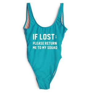 IF LOST:PLEASE RETURN ME TO MY SQUAD One Piece Swimsuit-Look Love Lust