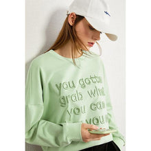 Load image into Gallery viewer, You Gotta Grab What You Can When You Can Pullover-Hoodies & Sweatshirts-Look Love Lust