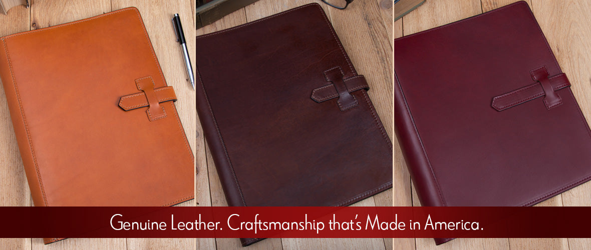Genuine Leather. Craftsmanship that's Made in America.