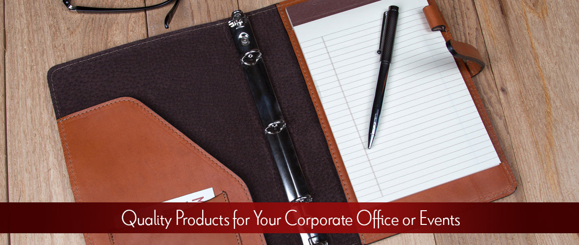 Quality Products for Your Corporate Office or Events