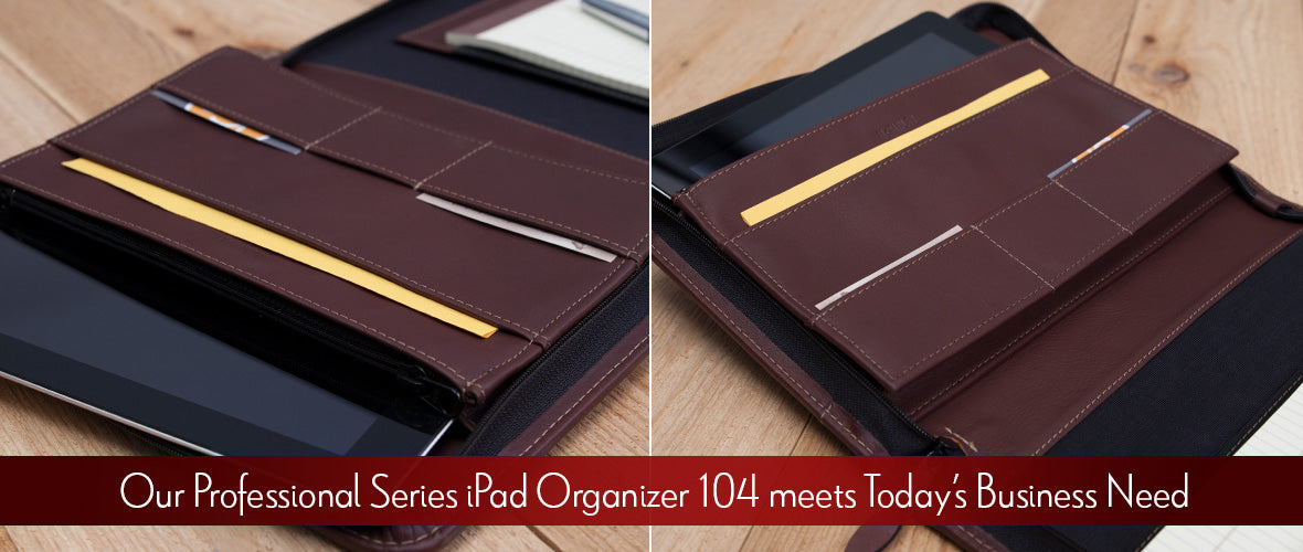 Our Professional Series iPad Organizer 104 meets Today's Business Need