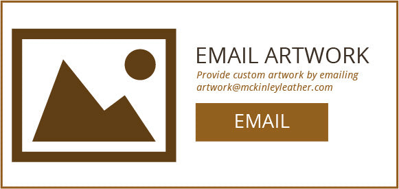 Email your artwork for custom personaliziation