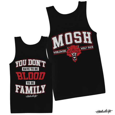"""You Don't Have to Be Blood To Be Family"" Tank"