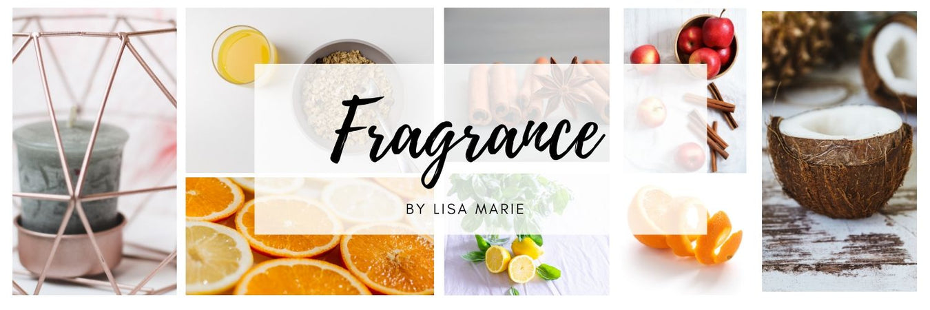 Fragrance by Lisa Marie