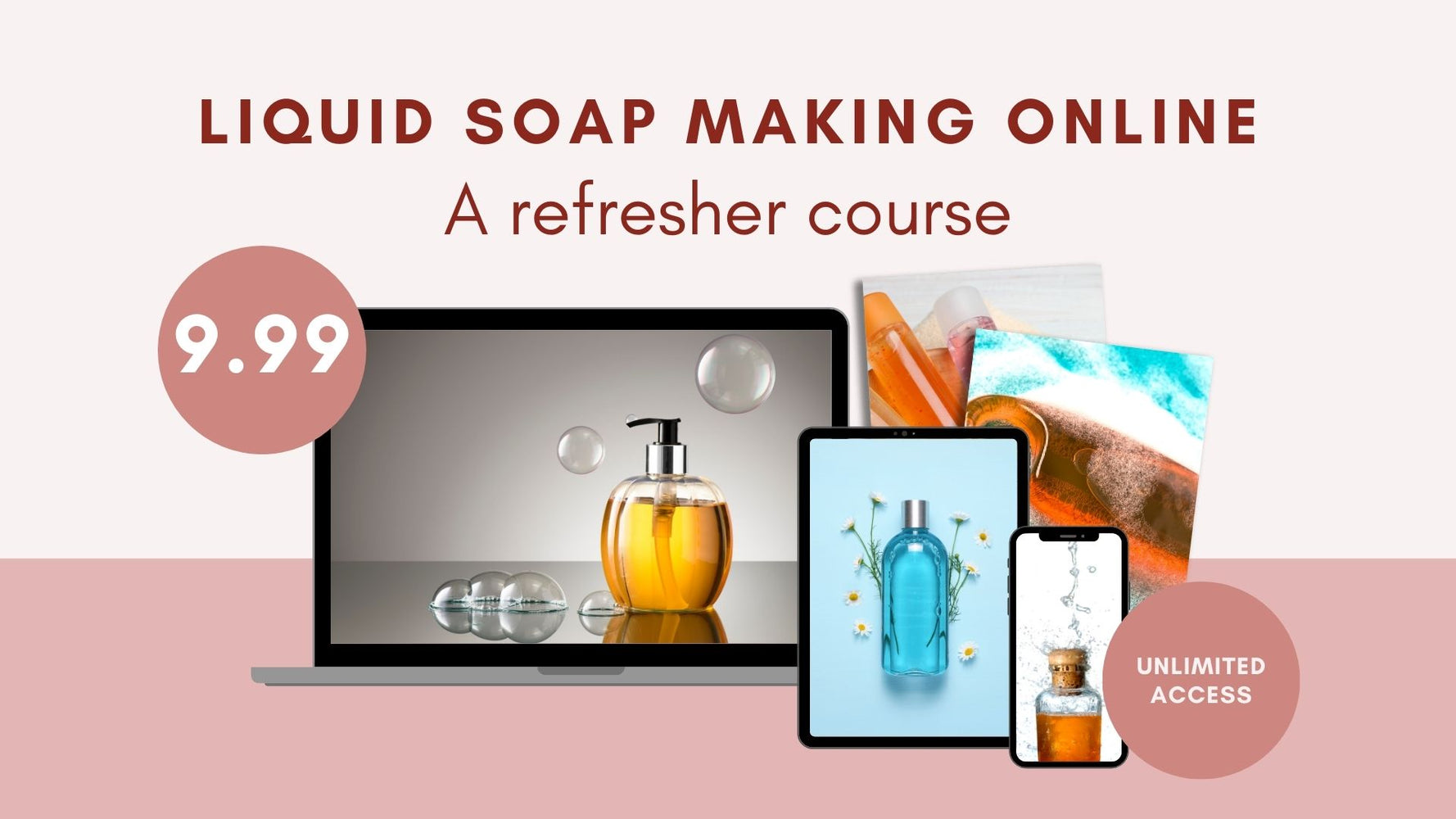 Liquid Soap Making Online: A refresher Course
