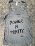 Power Is Pretty Racerback Tank Top