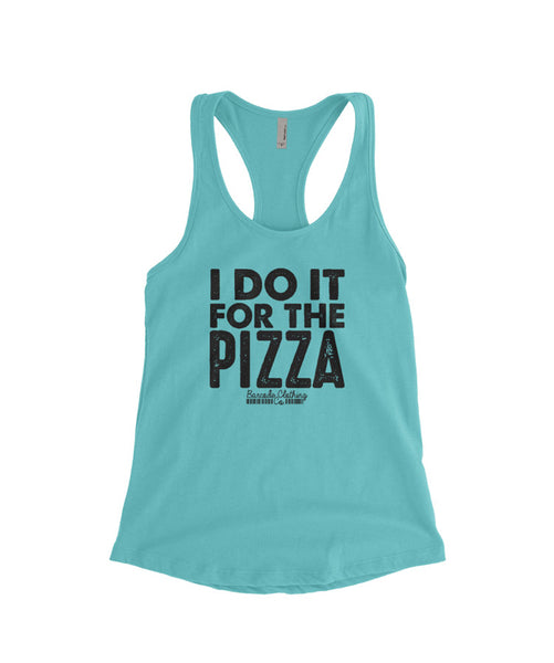I Do It For The Pizza Tank