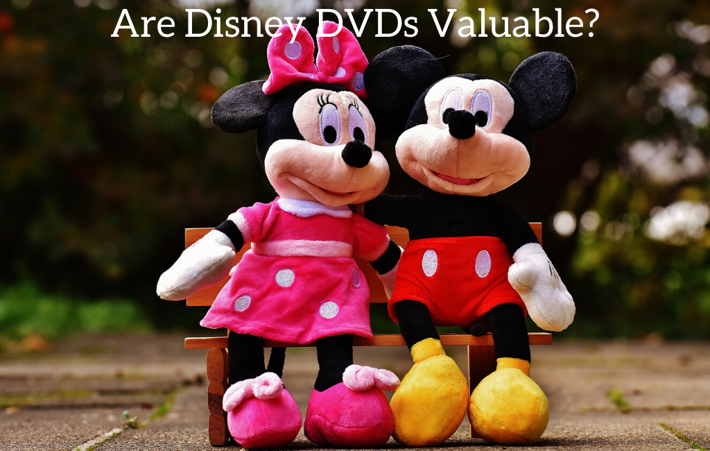 Are Disney DVDs Valuable?