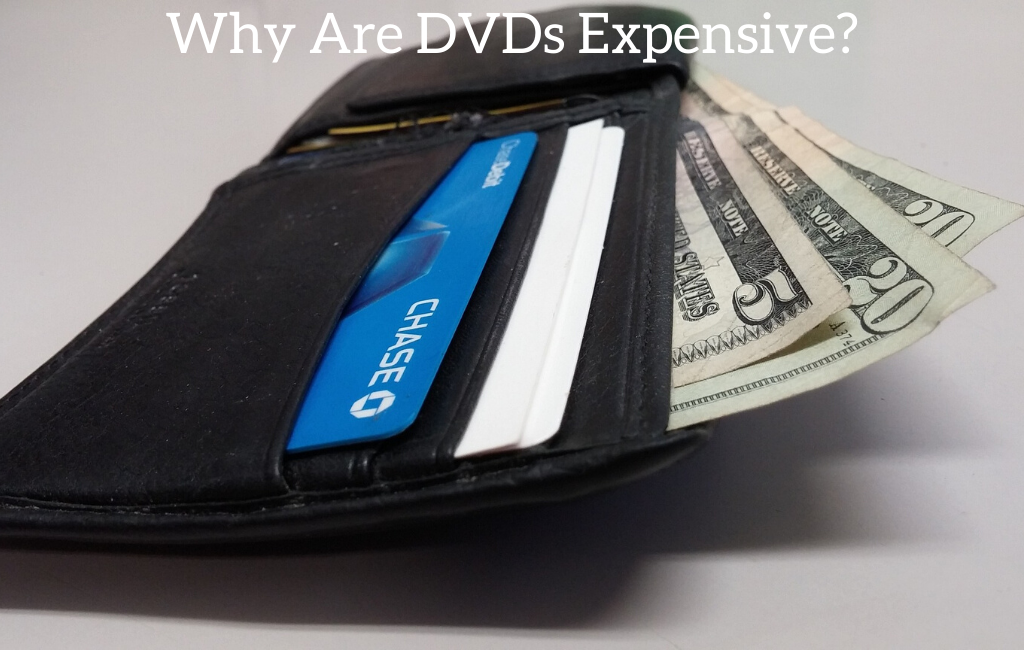 Why Are DVDs Expensive?
