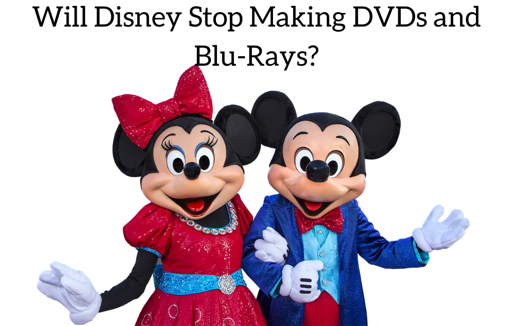 Will Disney Stop Making DVDs and Blu-Rays?