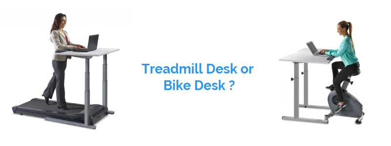 Treadmill Desk vs Bike Desk - which is best?