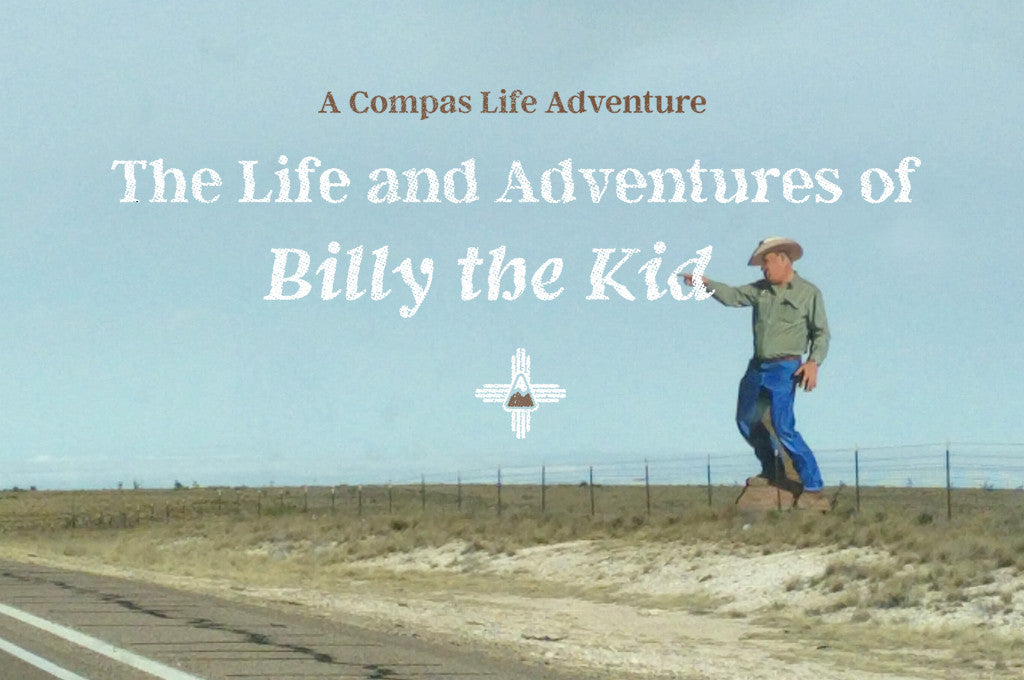 Compas Life Billy the Kid Adventur eBlog