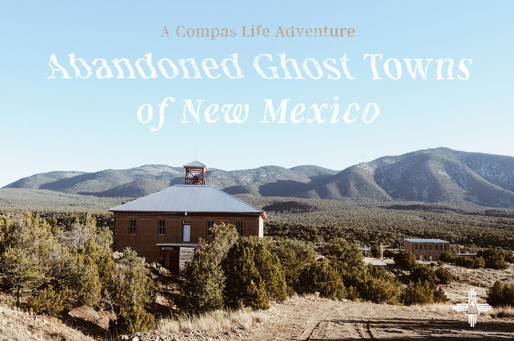 Compas Life - Abandoned Enchantment - Ghost Town Blog Header