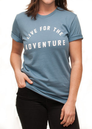 Women's Live For The Adventure Tee