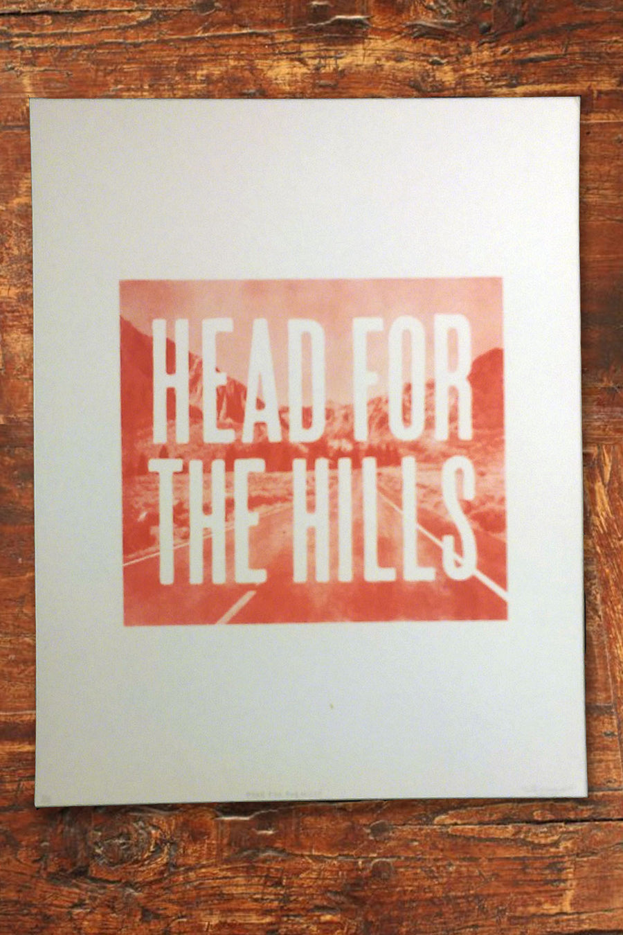 Head for the Hills Poster