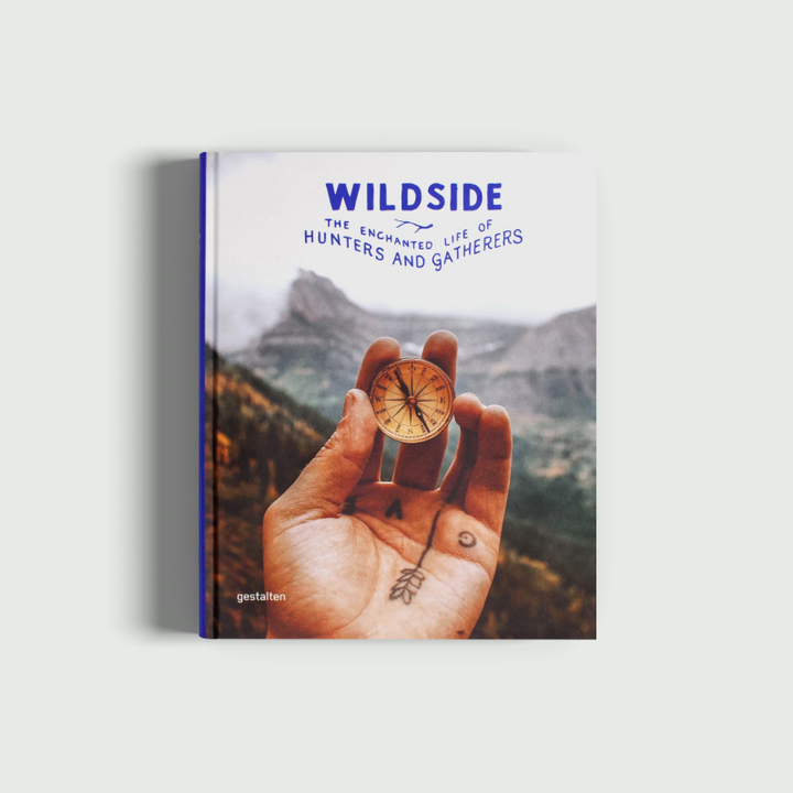 Wildside - The Enchanted Life of Hunters & Gatherers