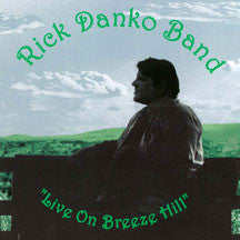 DANKO, RICK - LIVE ON BREEZE HILL