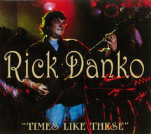 Rick Danko - Times Like These (CD)