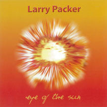 Larry Packer - Eye Of The Sun